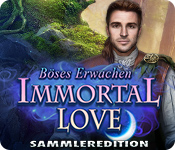 Immortal Love: Böses Erwachen Sammleredition