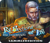 Reflections of Life: Die Traumtruhe Sammleredition